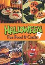 Halloween Fun Food and Crafts