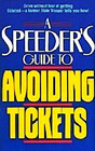 A Speeder's Guide to Avoiding Tickets