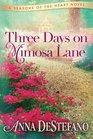Three Days on Mimosa Lane
