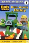 Run-Away Roley (Bob the Builder) (Ready to Read, Level 1)