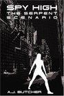 The Serpent Scenario