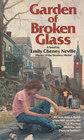 Garden of Broken Glass