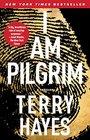 I Am Pilgrim (Pilgrim, Bk 1)