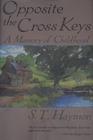 Opposite the Cross Keys