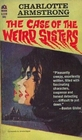 The Case of the Weird Sisters