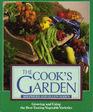 The Cook's Garden Growing and Using the Best-Tasting Vegetable Varieties