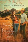 The Trouble with Cowboys (Big Sky Romance, Bk 3)