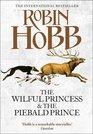 Wilful Princess Piebald Hb