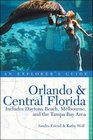 Orlando  Central Florida An Explorer's Guide Includes Daytona Beach Melbourne and the Tampa Bay Area