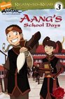 Aang's School Days (Ready-to-Read. Level 3)