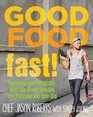 Good FoodFast Deliciously Healthy GlutenFree Meals for People on the Go