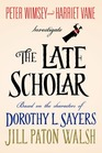 The Late Scholar