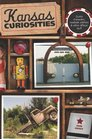 Kansas Curiosities 3rd Quirky Characters Roadside Oddities  Other Offbeat Stuff