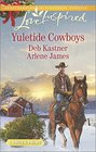 Yuletide Cowboys The Cowboy's Yuletide Reunion / The Cowboy's Christmas Gift