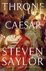 The Throne of Caesar A Novel of Ancient Rome