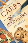 Carbs and Cadavers (Supper Club, Bk 1)