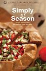 Simply in Season: Tenth Anniversary Edition (World Community Cookbook)