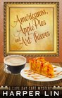 Americanos, Apple Pies, and Art Thieves (A Cape Bay Cafe Mystery) (Volume 5)