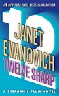 Twelve Sharp (Stephanie Plum, Bk 12)