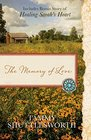 The Memory of Love Also Includes Bonus Story of Healing Sarah's Heart