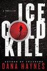 Ice Cold Kill