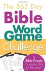 The 365 Day Bible Word Game Challenge A Bible Puzzle for Every Day of the Year
