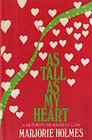 As Tall As My Heart: A Mother's Measure of Love