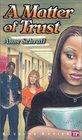 A Matter of Trust (Bluford Series #2)