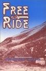 Free Ride A Novel