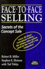 Face-to-face Selling Secrets of the Concept Sale