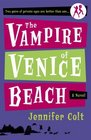 The Vampire of Venice Beach: A Novel