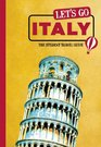 Let's Go Italy The Student Travel Guide
