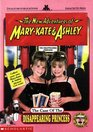 The Case of the Disappearing Princess (New Adventures of Mary-Kate & Ashley, Bk 9)