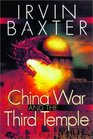 The China War and the 3rd Temple
