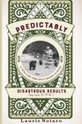 Predictably Disastrous Results Vintage Legends 19911999 Volume II