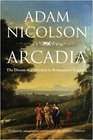 Arcadia The Dream of Perfection in Renaissance England