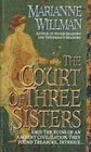 The Court of Three Sisters