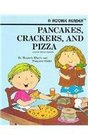 Pancakes Crackers and Pizza A Book About Shapes