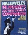 Halliwell's Filmgoer's Companion Incorporating the Filmgoer's Book of Quotes and Halliwell's Movie Quiz