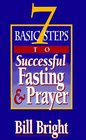 7 Basic Steps to Successful Fasting  Prayer (Pack of 10)