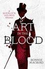 Art in the Blood (Sherlock Holmes Adventures, Bk 1)
