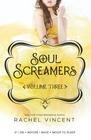 Soul Screamers Volume Three If I DieBefore I WakeNever to Sleep