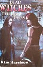 Dead Witches Tell No Tales (The Hollows, Bks 3-4)