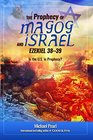 The Prophecy of Magog and Israel Ezekiel 38-39 Is the US in Prophecy