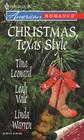 Christmas Texas Style Four Texas Babies / A Texan Under the Mistletoe / Merry Texmas