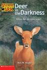 Deer in the Darkness (Animal Ark Hauntings, Bk 9)