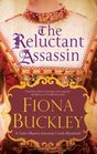 Reluctant Assassin The An Elizabethan mystery
