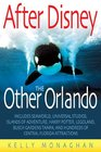After Disney The Other Orlando