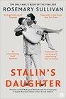 Stalin's Daughter The Extraordinary and Tumultuous Life of Svetlana Alliluyeva