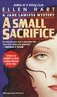A Small Sacrifice (Jane Lawless, Bk 5)